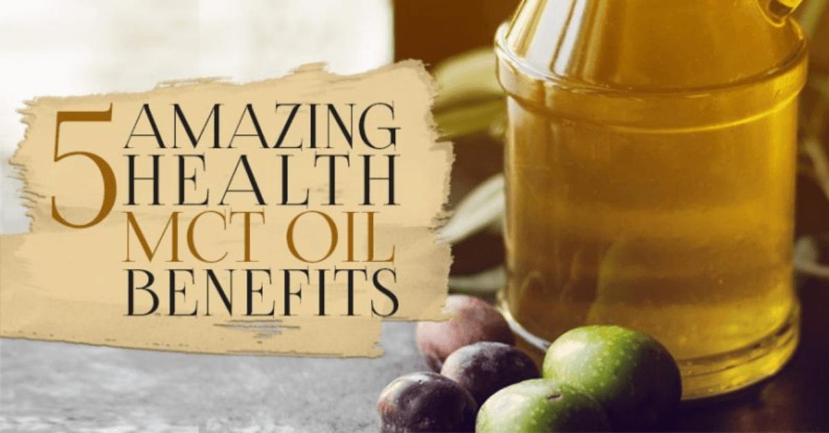 5 Amazing Health MCT Oil Benefits