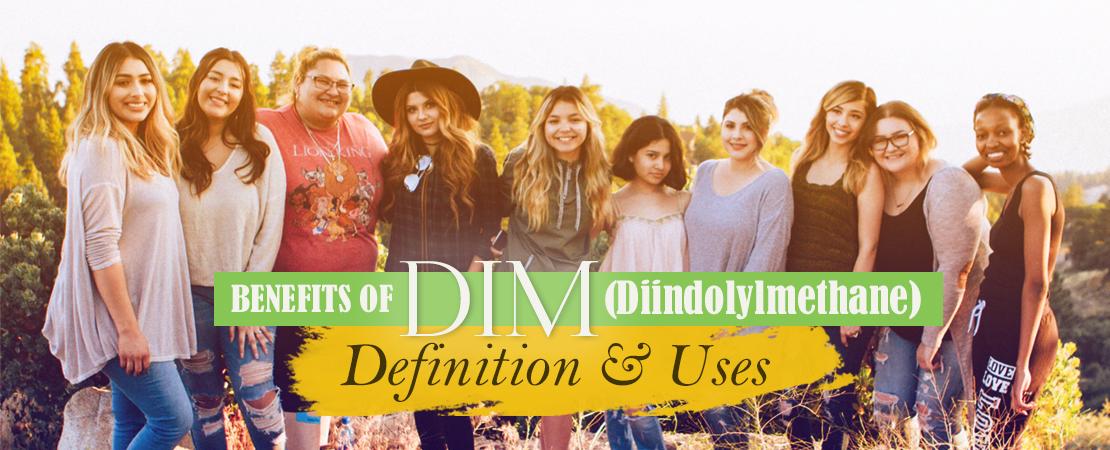 Benefits of DIM - Diindolylmethane | Whole Family Products
