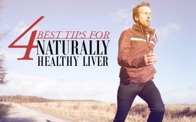 4 Best Tips for Naturally Healthy Liver
