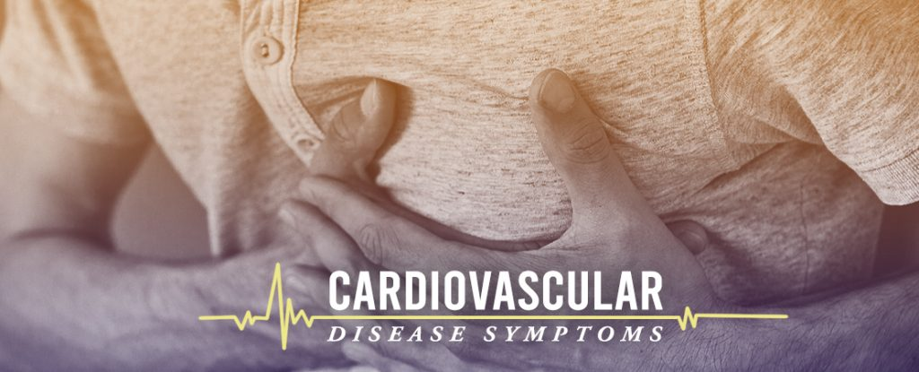 Cardiovascular Disease Symptoms | Whole Family Products