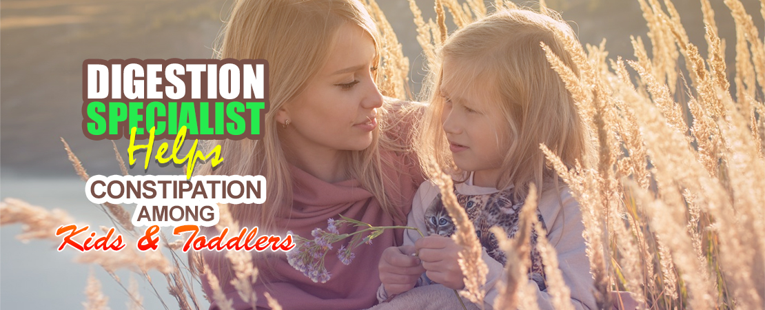 Digestion Specialists Helps Constipation Among Kids and Toddlers | Whole Family Products