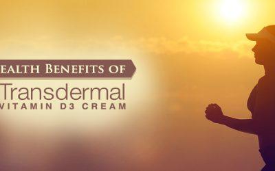 4 Health Benefits of Transdermal Vitamin D3 Cream