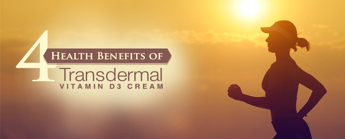 Health Benefits Vitamin D3 Cream