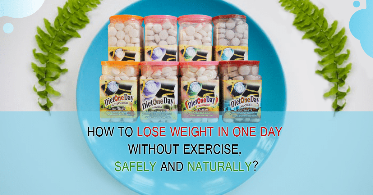 How To Lose Weight in One Day without Exercise, Safe & Naturally