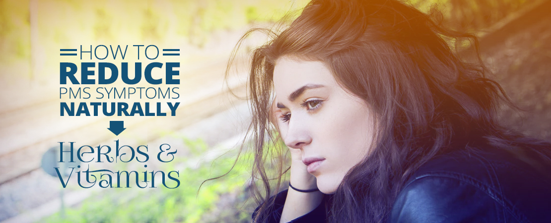 How Reduce PMS Symptoms Naturally | Whole Family Products