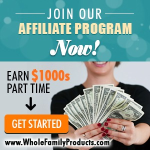 Join Whole Family Products Affiliate Program