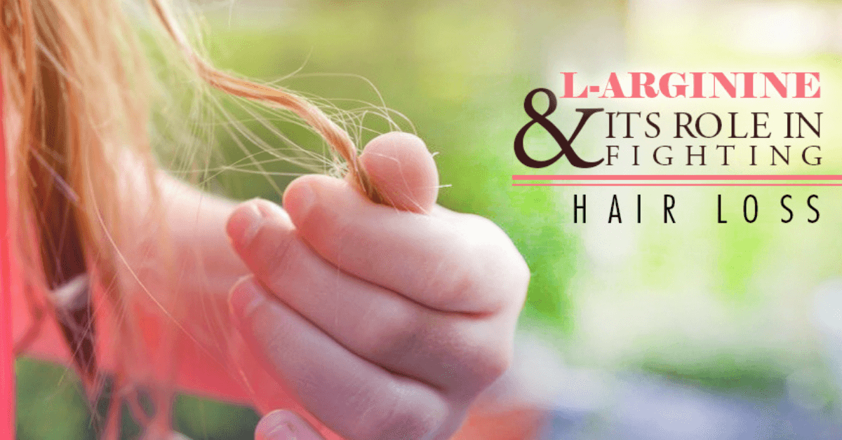 L-Arginine and Its Role in Fighting Hair Loss