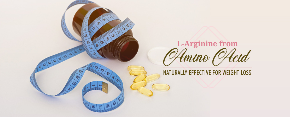 L-Arginine from Amino Acid: Naturally Effective for Weight Loss