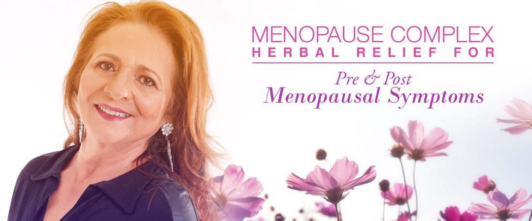 Menopause Complex: Herbal Relief for Pre & Post Menopausal Symptoms