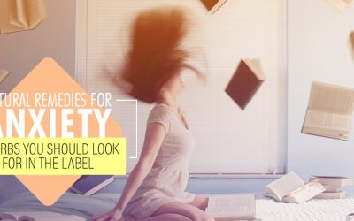 Natural Remedies For Anxiety: 5 Herbs You Should Look For In The Label