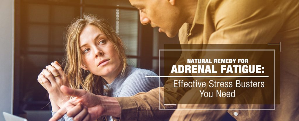 Natural Remedy for Adrenal Fatigue Effective Stress Busters | Whole Family Products