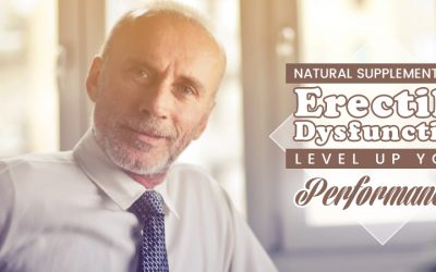 Natural Supplements for Erectile Dysfunction: Level Up Your Performance!