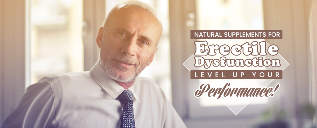 Natural Supplements for Erectile Dysfunction | Whole Family Products