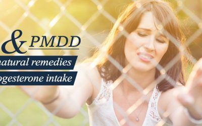 PMS and PMDD: 5 Top Natural Remedies And Progesterone Intake