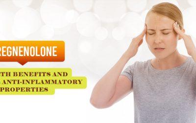 Pregnenolone Health Benefits and Natural Anti-Inflammatory Properties