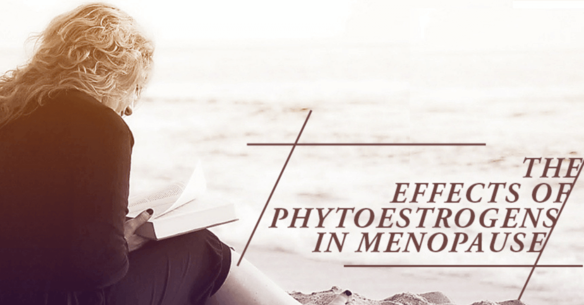 The Effects Of Phytoestrogens In Menopause
