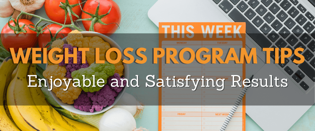 Weight Loss Programs Tips: Enjoyable and Satisfying Results